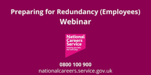 National Careers Service redundancy webinars